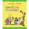 Anja Tuckermann; Tine Schulz TUCKERMANN, ANJA-SCHULZ, TINE - SOKFÉLÉK VAGYUNK!