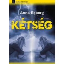 Anna Ekberg Kétség irodalom
