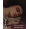 Anna Mazzanti;Lucia Mannini;David Bianco A klasszicizmustól a realizmusig