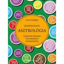 Anna Southgate Mindennapi asztrológia ezoterika