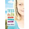 Anna Woltz Tess és én