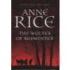 Anne Rice The Wolves of Midwinter