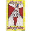 Anthony Burgess Anthony Burgess - Beteg a doktor