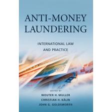 Anti-Money Laundering – Muller,Goldsworth,Kalin idegen nyelvű könyv