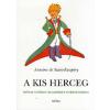 Antoine de Saint-Exupéry A kis herceg (Kartonált)