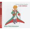 Antoine de Saint-Exupéry ANTOINE DE SAINT-EXUPÉRY - A KIS HERCEG - HANGOSKÖNYV (2CD)