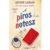 Antoine Laurain A piros notesz