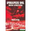 Apokalipszis 1945 - Drezda elpusztítása