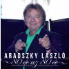 ARADSZKY LÁSZLÓ - 80 ÉV AZ 80 ÉV - CD -