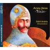 Arany János ARANY JÁNOS - TOLDI - HANGOSKÖNYV -