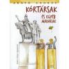 Arató András KÓRTÁRSAK ÉS EGYÉB MADARAK