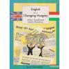 Arthur Goodfriend, László Miskolczy - English for a Changing Hungary