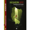 Articity Kft Tomasovszki István: Hazahozni apát - 75%-ban igaz történet