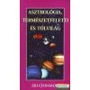 Asztrológia, természetfeletti és túlvilág