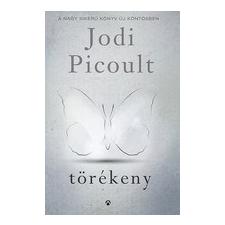 Athenaeum 2000 Kiadó Jodi Picoult: Törékeny regény