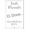 ATHENAEUM 2000 KIADÓ / LÍRA JODI PICOULT: TIZENKILENC PERC