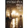 Athenaeum 2000 Kiadó Pataki Éva: Még egy nő