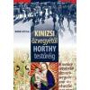 Athenaeum Kiadó KINIZSI ÖZVEGYÉTŐL HORTHY TESTŐRÉIG