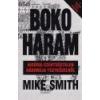 Atlantic Press Kiadó Boko Haram - Mike Smith