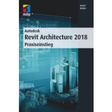 Autodesk Revit Architecture 2018 – Detlef Ridder idegen nyelvű könyv