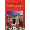 Azerbajdzsán útikalauz