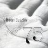 Báger Gusztáv 75