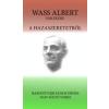 Bakonyvári János Dénes A hazaszeretetről - Wass Albert emlékére