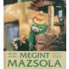 Bálint Ágnes, Bródy Vera Megint Mazsola