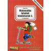 Balogh Erika MATEMATIKA FELVÉTELI FELADATSOROK 8. OSZTÁLYOSOKNAK 3.