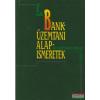 Banküzemtani alapismeretek