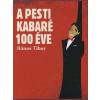 Bános Tibor A pesti kabaré 100 éve