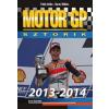 Baráz Miklós, Földy Attila Motor GP sztorik 2013-2014