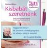 Barbara Blitzer KISBABÁT SZERETNÉNK - TESTET-LELKET GYÓGYÍTÓ PROGRAM MEDDŐSÉGGEL KÜZDŐ PÁROKNAK
