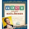 Barney Stinson, Matt Kuhn TESÓKÓDEX SZÜLŐKNEK - FŰZÖTT