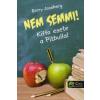 Barry Jonsberg NEM SEMMI! - KIFFO ESETE A PITBULLAL