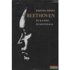 Bartha Dénes - Beethoven és kilenc szimfóniája művészet