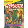 Bastei Verlag Gespenster geschichten - Im Bann der Fieberhölle