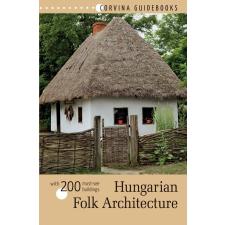 Bede Béla - HUNGARIAN FOLK ARCHITECTURE - MAGYAR NÉPI ÉPÍTÉSZET idegen nyelvű könyv