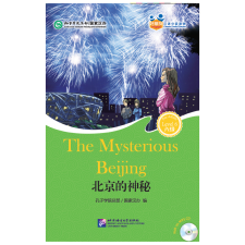 Beijing Language and Culture University Press Friends—Chinese Graded Readers (HSK 6): The Mysterious Beijing tankönyv