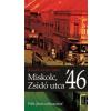 Benedek István Gábor Miskolc, Zsidó utca '46