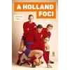 BÉRCZES TIBOR A holland foci