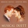 Bereczki Zoltán & Szinetár Dóra - Musical Duett