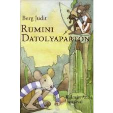 Berg Judit RUMINI DATOLYAPARTON gyermek- és ifjúsági könyv