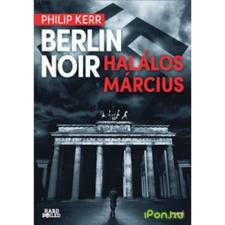Berlin Noir - Halálos Március irodalom