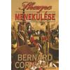 Bernard Cornwell SHARPE MENEKÜLÉSE