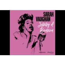 BERTUS HUNGARY KFT. Sarah Vaughan - Lullaby Of Birdland (Digipak) (Cd) jazz