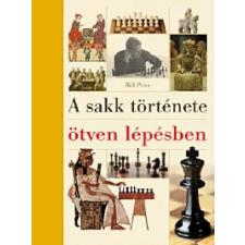 Bill Price A sakk története ötven lépésben sport