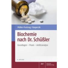 Biochemie nach Dr. Schüßler – Margit Müller-Frahling,Birte Kasperzik idegen nyelvű könyv