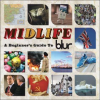 Blur Midlife: A Beginner's Guide To Blur CD