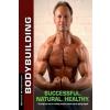 Bodybuilding - Successful. Natural. Healthy. – Berend Breitenstein